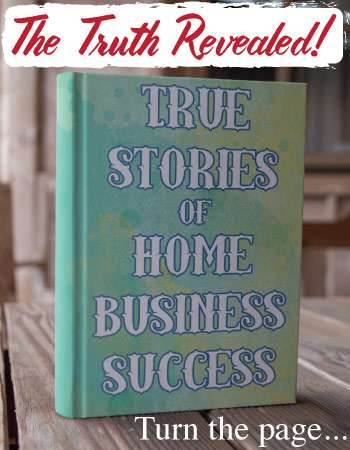 Home Business Success Stories